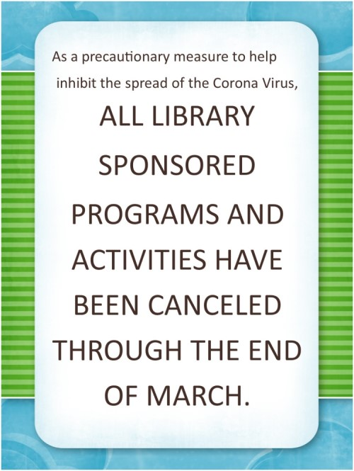 All Library Programs & Activities Cancelled Through End of March
