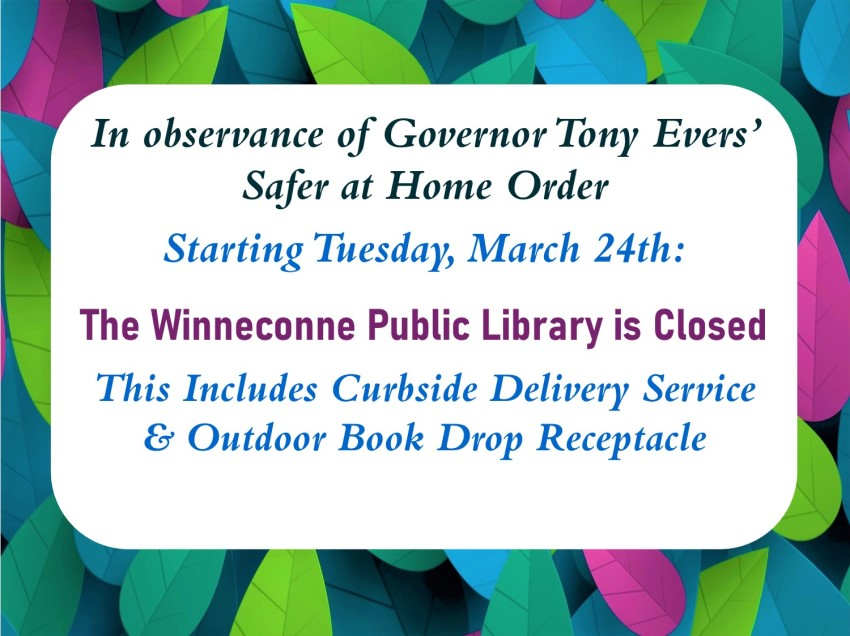 Winneconne Public Library Closed as of March 24, 2020